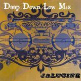 Deep Down Low Mix (Deep House)