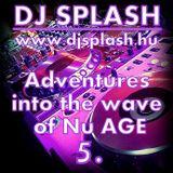 Dj Splash (Lynx Sharp) - Adventures into the wave of Nu AGE vol.5