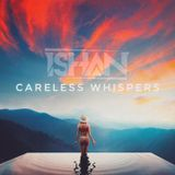 Careless Whispers - Deep & Bass House Oldies Mix January 2019