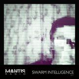 Mantis Radio 077 + Swarm Intelligence