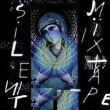 Silent Mixtape