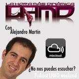 La hora más dinámica. 23 Agosto. Alejandro Martín. La Fresca FM. Sábados y Domingos 14-16h