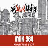iMix 364 - Mejia featuring Dj Jack Daniels