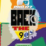 Philizz Back To The 90's Episode 5