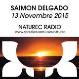 Naturec Radio | Saimon Delgado | 13 Novembre 2015