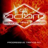 "EPISODE 1, ""CORONAL MASS EJECTION"" - by DJ ADAM"