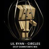 LIL RYAN - CIRCLES