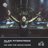 We Are The Brave Radio 063 - Alan Fitzpatrick Live @ Crobar, Buenos Aires - June 19