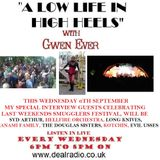 A LOW LIFE IN HIGH HEELS WITH GWEN EVER Radio Show 6th September 2017 Edition