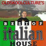 Oldskoolculture - Best Of Italian House - Oldskool House & Piano Classics Mix - 27-07-2014