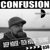 CONFUSION 030 - Deephouse - Techhouse - Techno