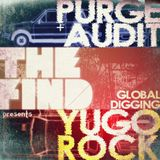 TFM & Purge+Audit - Global Digging: Yugo Rock