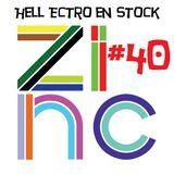Hell Ectro en Stock #40 - 29-03-2013 - Sélection + dj Zinc mix