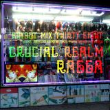 khybot mix 38: Crucial Realm - RAGGA