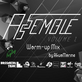 ASSEMBLE Vol.2 Warm-up Mix