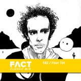 FACT Mix 182: Four Tet