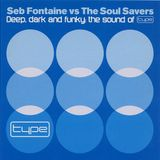 Seb Fontaine vs The Soul Savers - The Sound Of Type (2002)