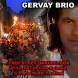 GERVAY BRIO FREE STREET DANCEFLOOR  FÊTE DE LA MUSIQUE PARIS 2012.06.21 LIVE SPINNIN @ ZAZABAR