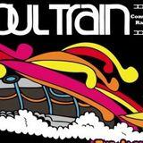my soul train * roots & mix 1