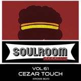 Soul Room Sessions Volume 61 | CEZAR TOUCH | Krome Boulevard | Belgium