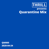 Quarantine Mix 005
