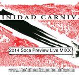 2014 Soca Preview Live MIXX