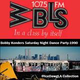 Bobby Konders WBLS Saturday Night Dance Party (Summer 1990)