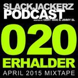 SlackJackerz #020 | April 2015 Mixtape