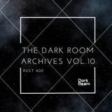 The Dark Room Archives Vol.10 - Rust 409