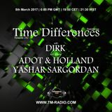Adot & Holland - Time Differences 252 (5th March 2017) on TM-Radio