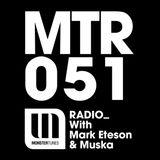 MTR051 with Mark Eteson & Muska