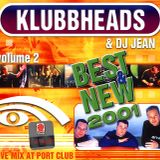Klubbheads & Dj Jean - Live at Port Club Vol.2 - 2001