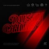 Dusty Ohms (guest mix)
