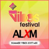 ALXM - Summer Vibes Festival Mix 2017