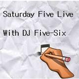 Saturday Five Live Mix #8 (On Nerve DJs Radio) W/ DJ Five-Six