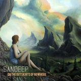 Sandeep - On The Outskirts Of Nowhere