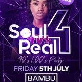 Soul 4 Real Promotional CD - 5th July 2019 @ Bambu, Birmingham