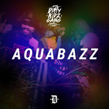 Aquabazz @ Dirty Kidz Gang (Santos) (08.05.15)