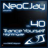 NeoCJay - Trance Yourself Nightingale 40 (Fev 2013)