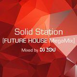 SOLID STATION_[FUTURE HOUSE MegaMix]