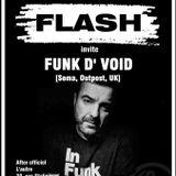 FUNK D' VOID Live DJ Set @ FLASH Party (01.04.2016 Cri De La Mouette Toulouse FR)