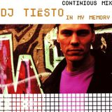 DJ Tiesto - In My Memory (Continious Mix)