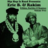 Eric B. & Rakim - B-Sides, Rarities & Remixes (Volume 2)