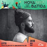 Nova Batida Lisbon 2018 - LEFTO - Mix 001
