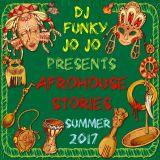 AFROHOUSE STORIES (Summer 2017)