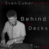 Behind the Decks Vol. 004
