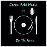 Grown Folk Music , ...Summer Serenade