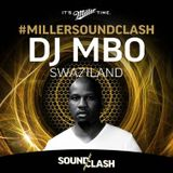 DJ MBO - Miller SoundClash - Swaziland