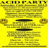 Billy Daniel Bunter @ Acid Party - London - 12.01.2013