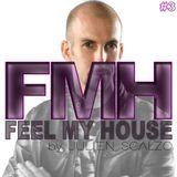 Feel my House #3 (August 2018)